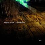 Manu Katche, Third Round