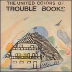 Trouble Books, The United Colors Of