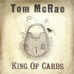 Tom McRae, King of Cards