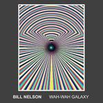 Bill Nelson, Wah-Wah Galaxy
