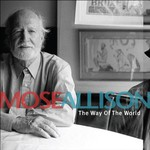 Mose Allison, The Way of the World