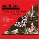 autoKratz, Down & Out in Paris & London