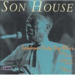 Son House, Lowdown Dirty Dog Blues (1941 & 1942)
