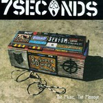 7 Seconds, The Music, the Message