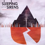 Sleeping With Sirens, With Ears to See and Eyes to Hear