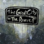 The Revere, The Great City