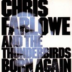 Chris Farlowe and The Thunderbirds, Born Again