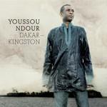 Youssou N'Dour, Dakar - Kingston