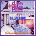 Bill Nelson, Caliban And The Chrome Harmonium