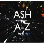 Ash, A-Z, Volume 1