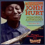 Mississippi John Hurt, Mississippi John Hurt Memorial Anthology