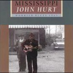 Mississippi John Hurt, Worried Blues