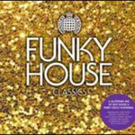Ministry Of Sound, Funky House Classics (Mix)
