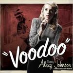 Alexz Johnson, Voodoo