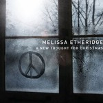 Melissa Etheridge, A New Thought for Christmas mp3