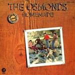 The Osmonds, Homemade
