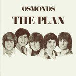 The Osmonds, The Plan