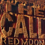 The Call, Red Moon
