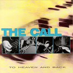 The Call, To Heaven and Back
