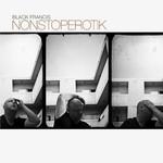 Black Francis, NonStopErotik