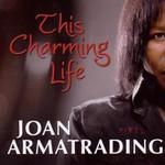 Joan Armatrading, This Charming Life