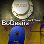 BoDeans, Mr. Sad Clown