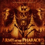 Army of the Pharaohs, The Unholy Terror