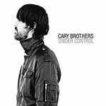 Cary Brothers, Under Control