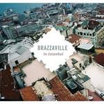 Brazzaville, Brazzaville in Istanbul