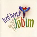 Fred Hersch, Plays Jobim