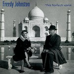 Freedy Johnston, This Perfect World