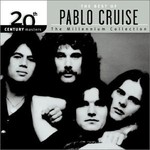 Pablo Cruise, 20th Century Masters: The Millennium Collection: The Best of Pablo Cruise