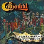 Cathedral, Caravan Beyond Redemption