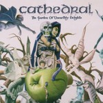 Cathedral, The Garden of Unearthly Delights