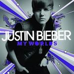 Justin Bieber, My Worlds