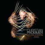Christian Prommer, Drumlesson Zwei