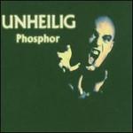 Unheilig, Phosphor