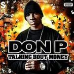 Don P, Talking Bout Money