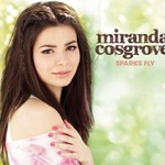 Miranda Cosgrove, Sparks Fly