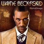 Wayne Beckford, Alpha Omega