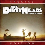 The Dirty Heads, Any Port in a Storm (Special Edition)