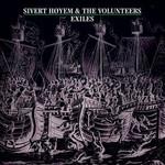 Sivert Hoyem, Exiles