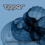 Tipper, The Seamless Unspeakable Something