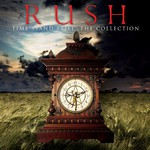Rush, Time Stand Still: The Collection