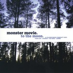 Monster Movie, To the Moon