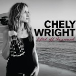 Chely Wright, Lifted Off the Ground