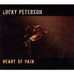 Lucky Peterson, Heart Of Pain