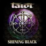 Tarot, Shining Black