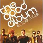 All Star United, The Good Album