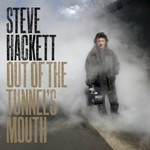 Steve Hackett, Out of the Tunnel's Mouth mp3